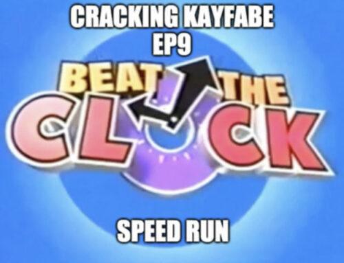 Cracking Kayfabe Ep9: Beat The Clock