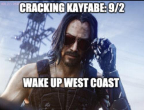 Cracking Kayfabe 9/2: Wake Up West Coast